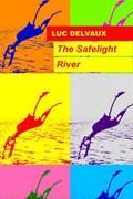 The Safelight River   Luc Delvaux  