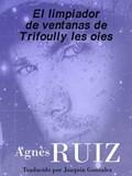 El limpiador de ventanas de Trifoully les oies | Agnès Ruiz |
