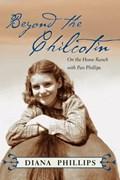 Beyond the Chilcotin | Diana Phillips |