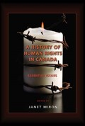 A History of Human Rights in Canada | Janet Miron |