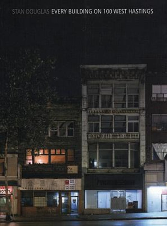 Douglas, S: Every Building On 100 West Hastings