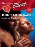 Don't Look Back   Joanne Rock  