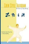Chen Style Taijiquan | David Gaffney ; Davidine Sim |