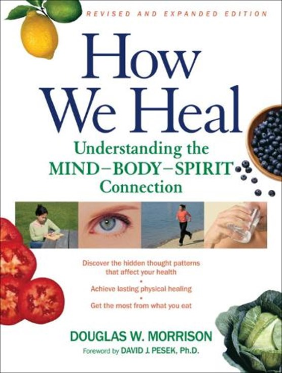 How We Heal, Revised and Expanded Edition