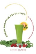 Green Smoothie Revolution   Victoria Boutenko  