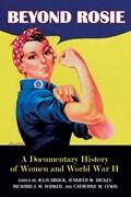 Beyond Rosie   Julia Brock ; Jennifer W. Dickey ; Richard Harker ; Catherine M. Lewis  