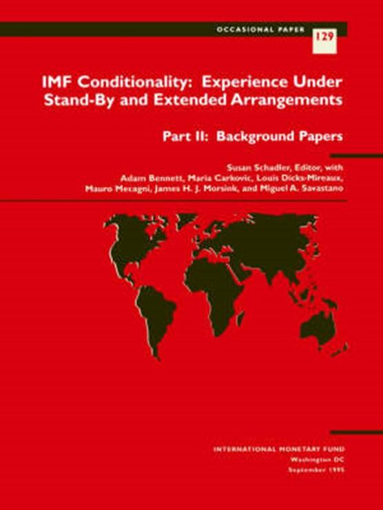 Schadler, S. Eds Et Al IMF Conditionality: Experience under S Experience under Stand-by and Extended Arrangements