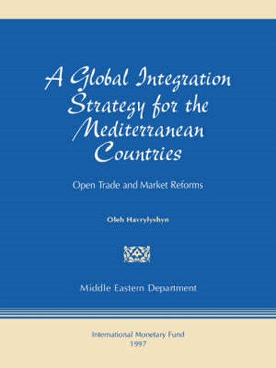 A Global Integration Strategy for the Mediterranean Countries