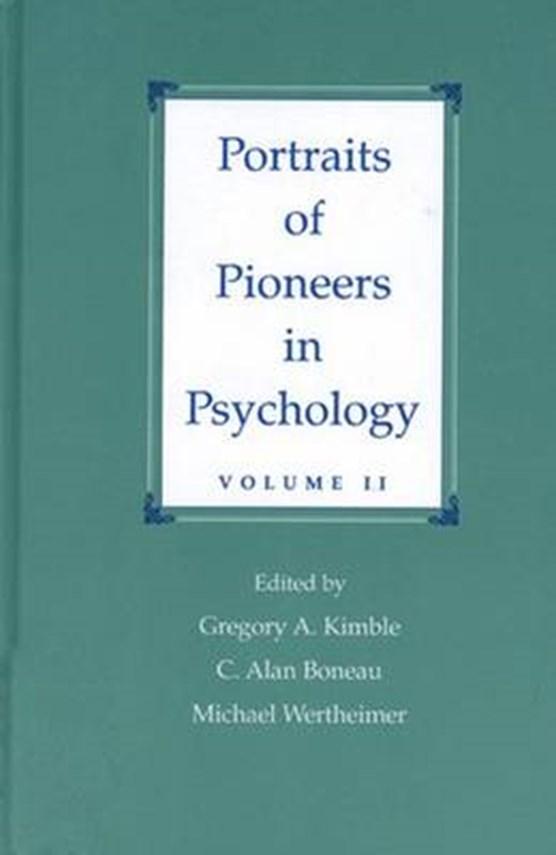 Portraits of Pioneers in Psychology, Volume II