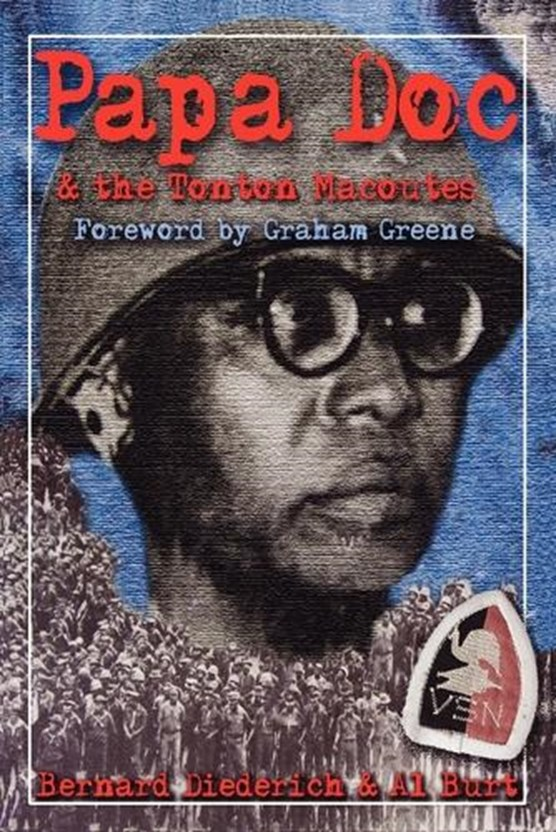 Papa Doc and the Tontons Macoutes