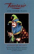 Fantasio and Other Plays   Alfred de Musset  