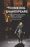 Thinking Shakespeare (Revised Edition) | Barry Edelstein |