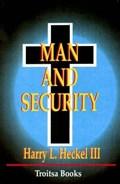 Man & Security | Harry Hackel Iii |