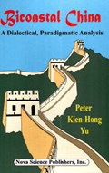 Bicoastal China | Peter Kien-Hong Yu |