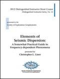 Elements of Seismic Dispersion   Christopher L. Liner  