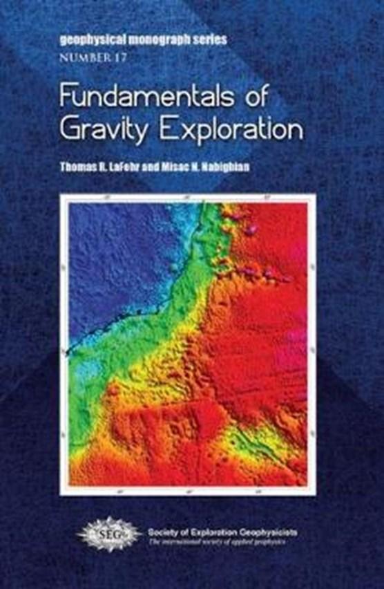 Fundamentals of Gravity Exploration