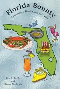 Florida Bounty | Sandra M Jacobs |