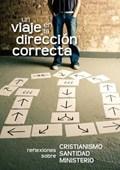 Un viaje en la direcci n correcta (Spanish | Cocker, Gustavo ; Belzer, Ed ; Burrows, Clive |