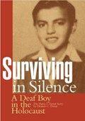 Surviving in Silence   Eleanor C Dunai ; Harry I Dunai  