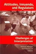 Attitudes,Innuendo and Regulators | M. Metzger ; E. Fleetwood |