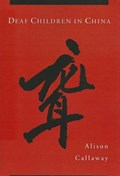 Deaf Children in China   Alison Callaway  