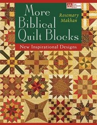 More Biblical Quilt Blocks Print on Demand Edition | Rosemary Makhan |