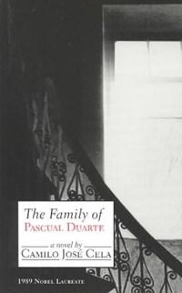 The family of Pascal Duarte   Camilo Cela  