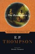 The Romantics | E. P. Thompson |