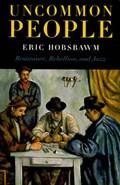 Uncommon People | Eric Hobsbawm |