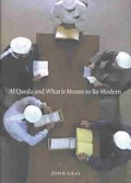 Al Qaeda and What It Means to Be Modern   John Gray  