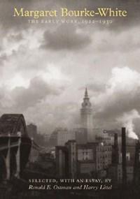 Margaret Bourke-white | Margaret Bourke-White & Ronald Elroy Ostman & Harry Littell |