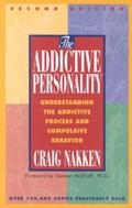 The Addictive Personality | Craig Nakken |