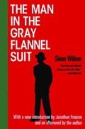 The Man in the Gray Flannel Suit   Franzen, Jonathan ; Wilson, Sloan  