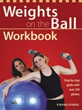 Weights On The Ball Workbook   Steve Stiefel  