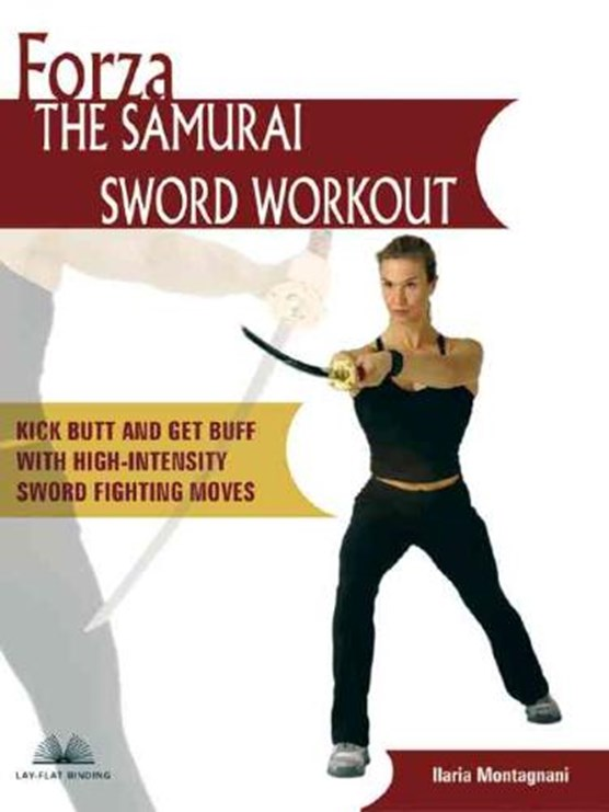Forza The Samurai Sword Workout
