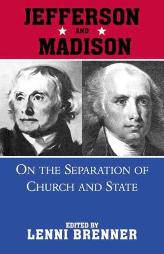 Madison And Jefferson Onseparation Of Church And State