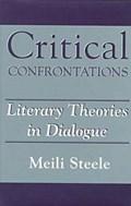 Critical Confrontations   Meili Steele  