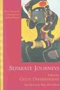 Separate Journeys   Geeta Dharmarajan  
