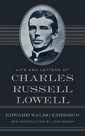 Life and Letters of Charles Russell Lowell | Charles Russell Lowell |
