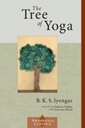 The Tree of Yoga   B. K. S. Iyengar  