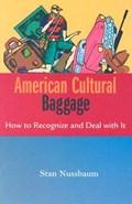American Cultural Baggage | Stan Nussbaum |