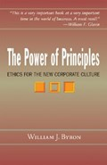 The Power of Principles | S. J. Byron William J. |