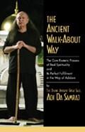 The Ancient Walk-About Way | Adi Da Samraj |