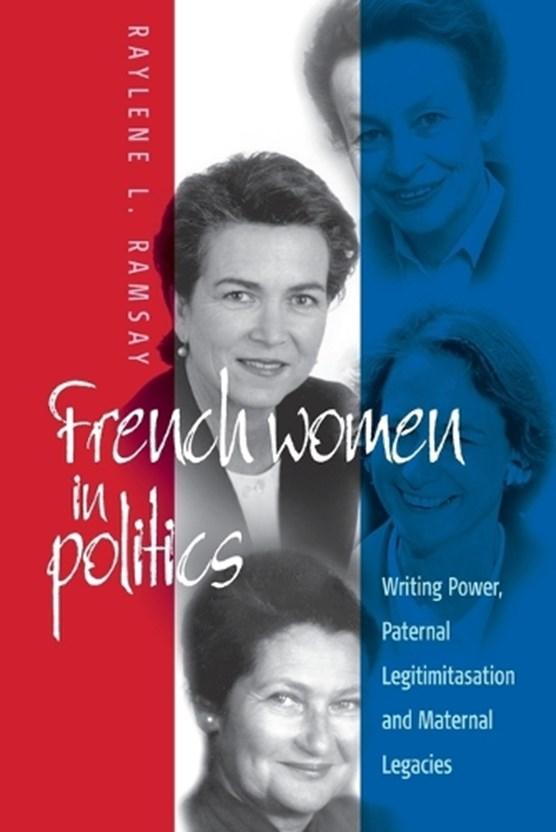 French Women in Politics: Writing Power