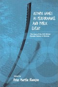 Olympic Games as Performance and Public Event | Arne Martin Klausen |