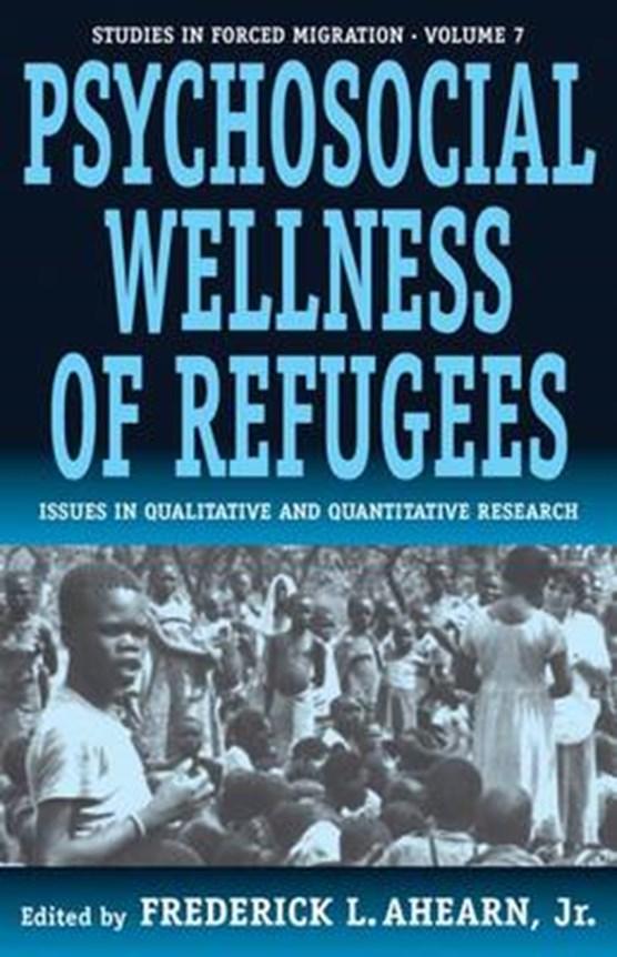 The Psychosocial Wellness of Refugees