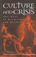Culture and Crisis | Witoszek, Nina ; Tragardh, Lars |