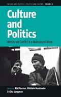 Culture and Politics   Pinxten, Rik ; Verstraete, Ghislain ; Longman, Chia  