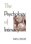 The Psychology Of Intimacy | Karen J. Prager |