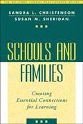 Schools and Families   Christenson, Sandra L. (university of Minnesota, United States) ; Sheridan, Susan M. (and Schools, United States)  